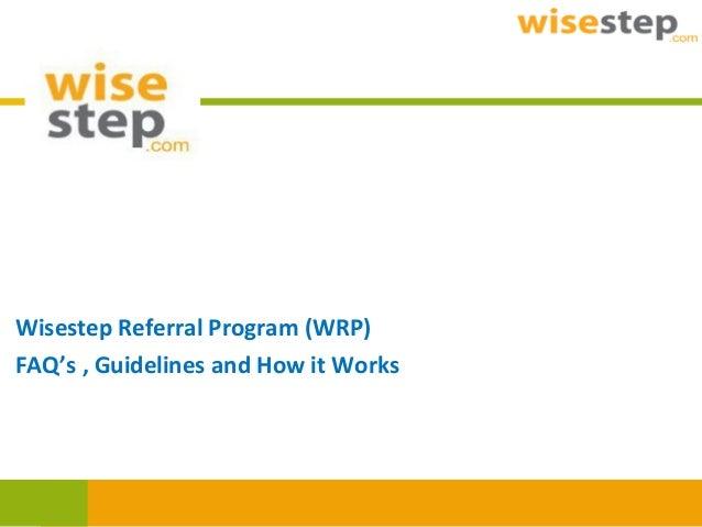 Wisestep Referral Program : User Manual