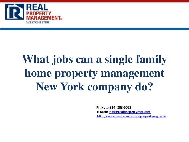 What jobs can a single family home property management new york company do