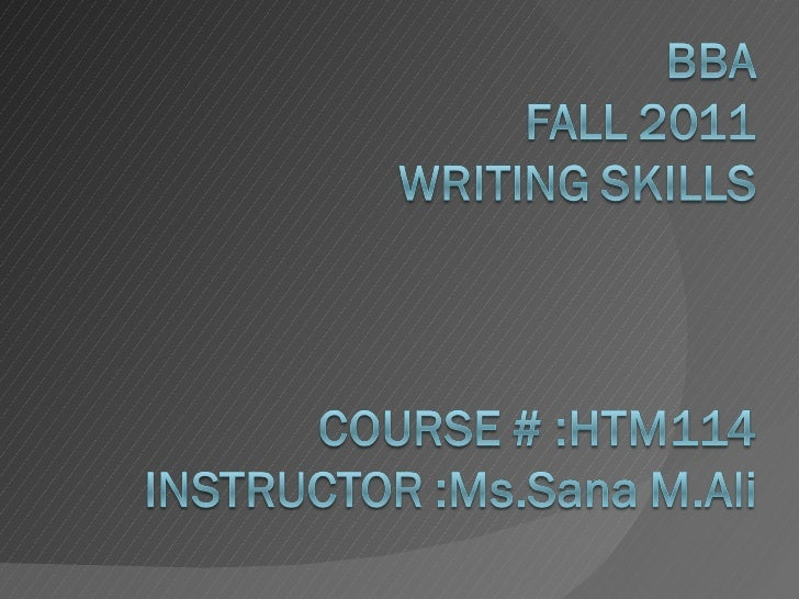 Wrting skills fall2011 session 28 sept