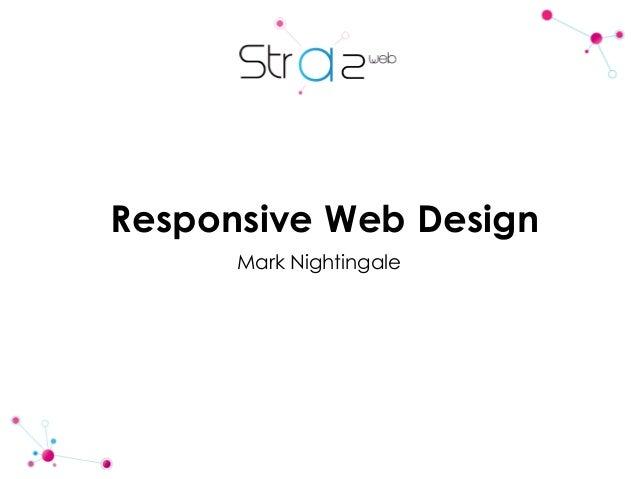 Responsive Web Design Mark Nightingale