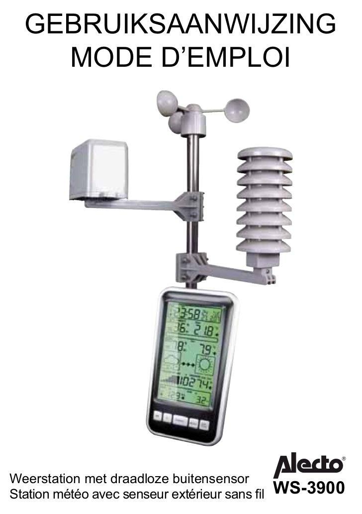 GEBRUIKSAANWIJZING    MODE D'EMPLOIWeerstation met draadloze buitensensorStation météo avec senseur extérieur sans fil   WS...
