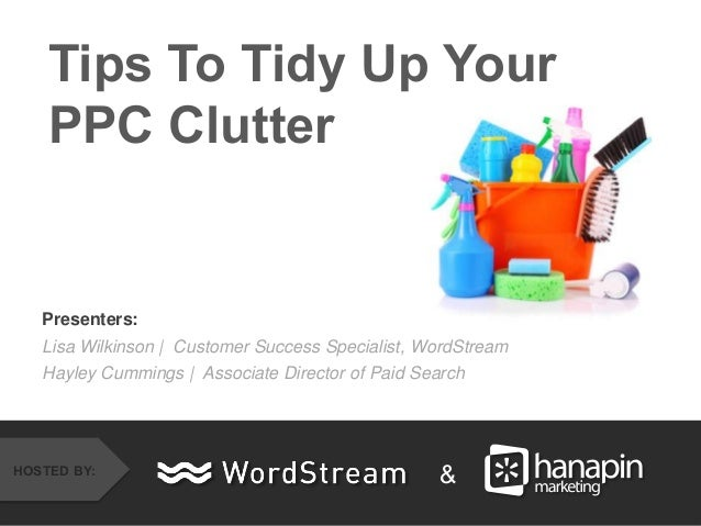 Tips to Tidy Up Your PPC Clutter
