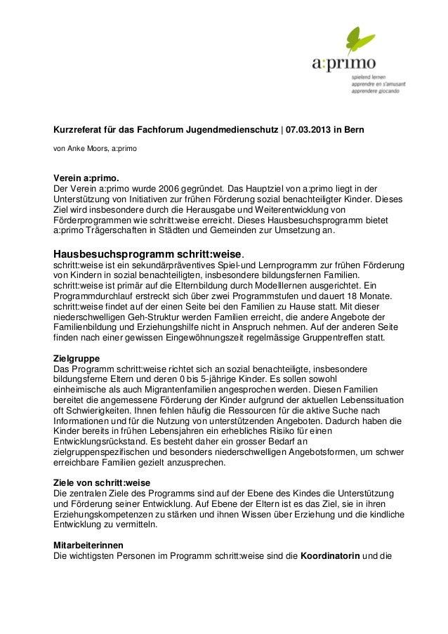Kurzreferat für das Fachforum Jugendmedienschutz | 07.03.2013 in Bernvon Anke Moors, a:primoVerein a:primo.Der Verein a:pr...