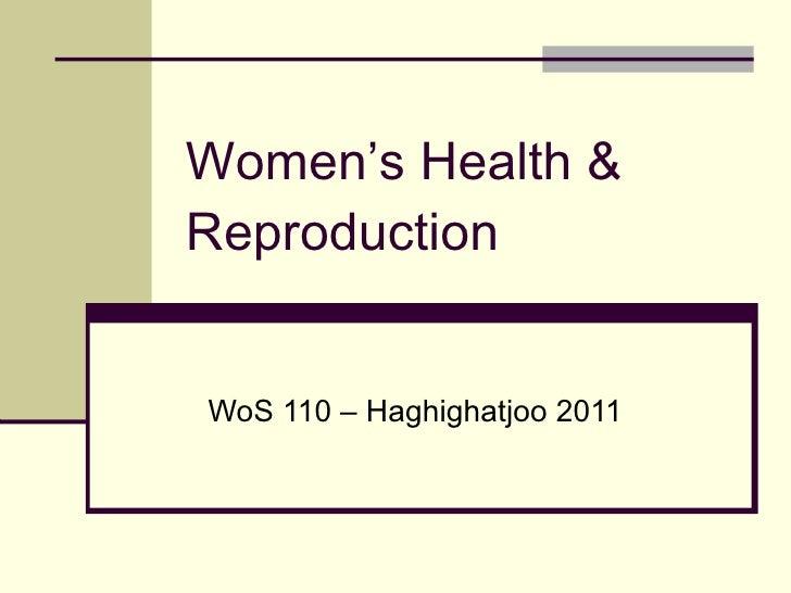 Women's Health & Reproduction WoS 110 – Haghighatjoo 2011