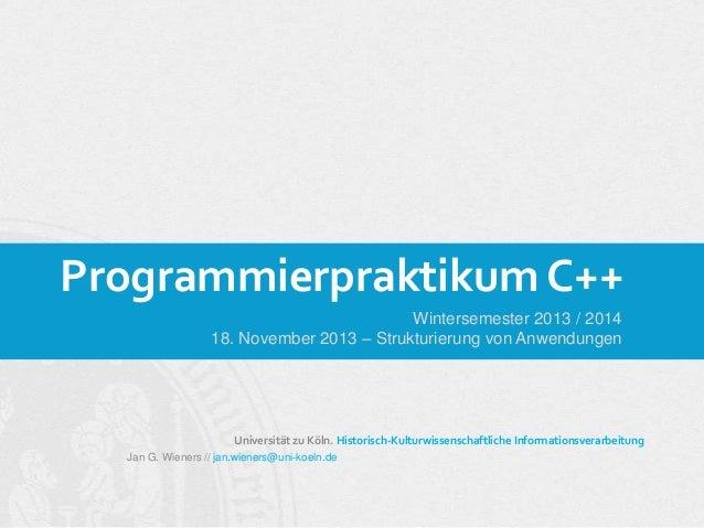 WiSe 2013 | Programmierpraktikum C++ - 05_Strukturierung von Anwendungen