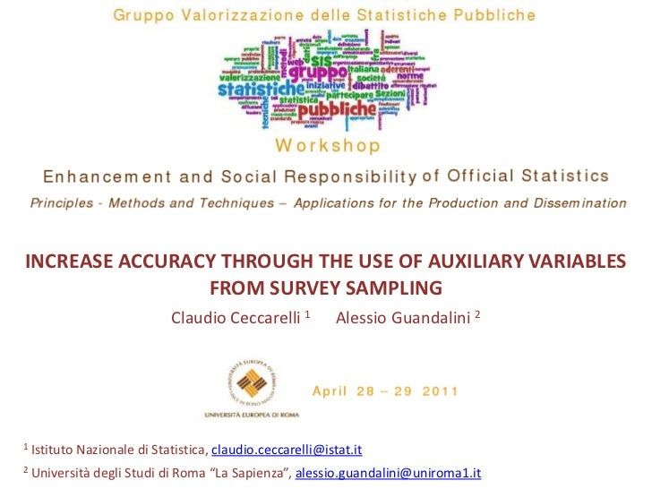 INCREASE ACCURACY THROUGH THE USE OF AUXILIARY VARIABLES                FROM SURVEY SAMPLING                             C...