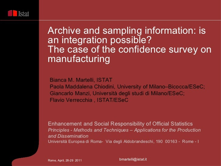Enhancement and Social Responsibility of Official Statistics  Principles - Methods and Techniques –  Applications for the ...