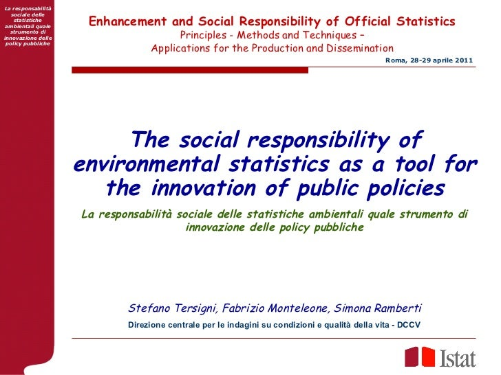 The social responsibility of environmental statistics as a tool for the innovation of public policies La responsabilità so...