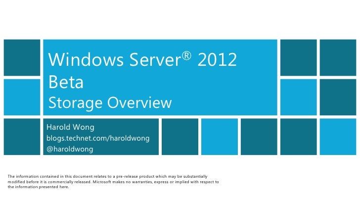 Windows Server 2012 Beta Storage Overview