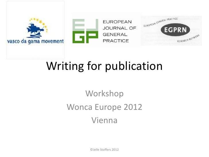 Writing for Publication: a VdGM / EGPRN / EJGP joint workshop