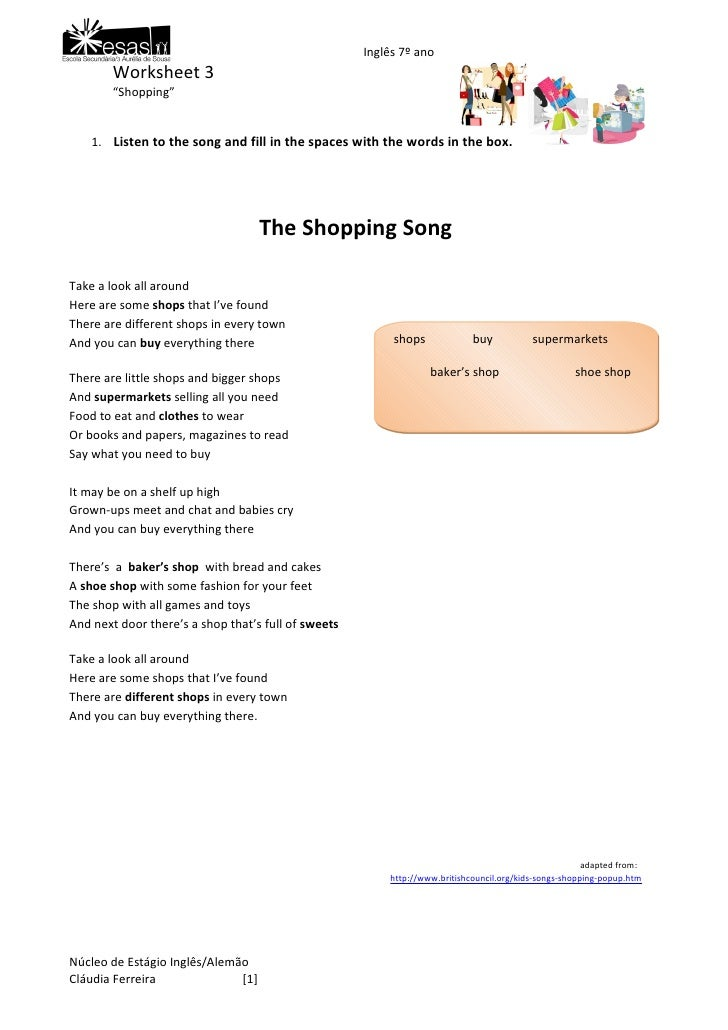 "Inglês 7º ano         Worksheet 3         ""Shopping""       1. Listen to the song and fill in the spaces with the words in ..."