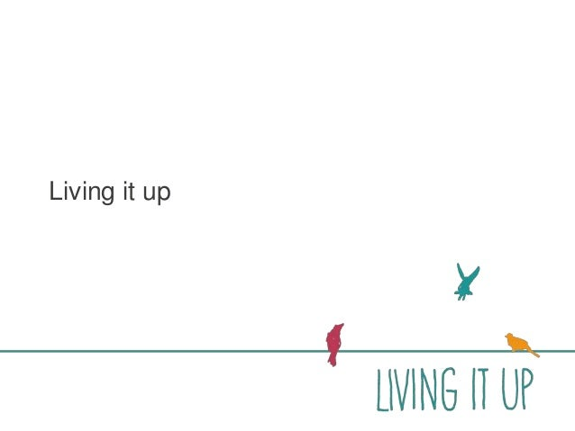 Living it Up Programme (WS32)