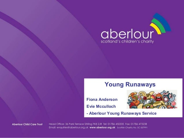 Young RunawaysFiona AndersonEvie Mcculloch- Aberlour Young Runaways Service