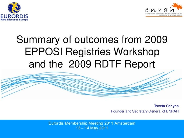 """Workshop 3 - """"Outcome of the RD Task Force and EPPOSI Workshop"""""""