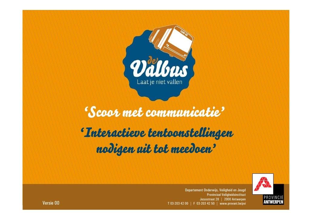 'Scoor met communicatie'             'Interactieve tentoonstellingen                nodigen uit tot meedoen'              ...
