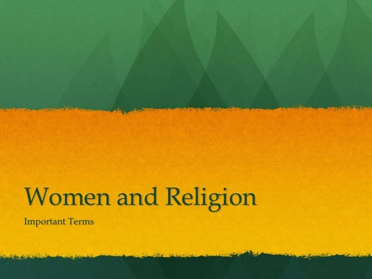 Women and Religion<br />Important Terms<br />