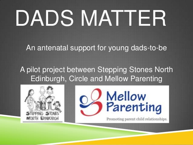 Dads matter - An antenatal support for young dads-to-be (WS48)