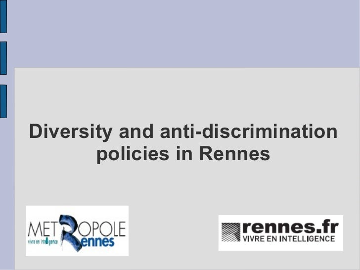 Diversity and anti-discrimination       policies in Rennes