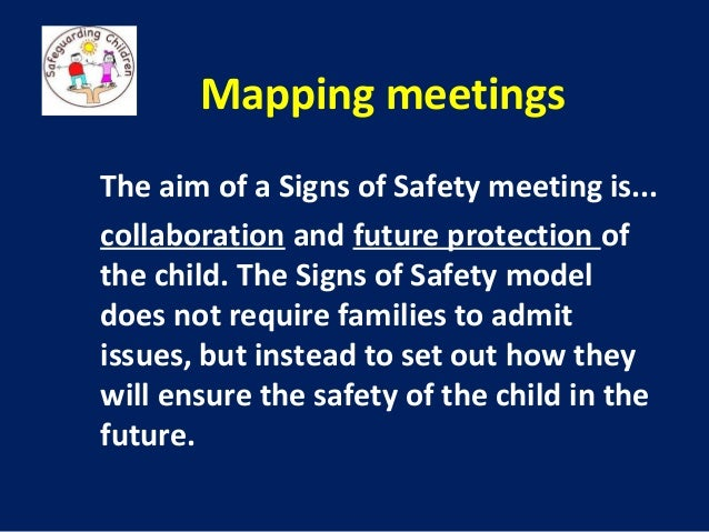 Signs Safety Framework The Signs of Safety Modeldoes