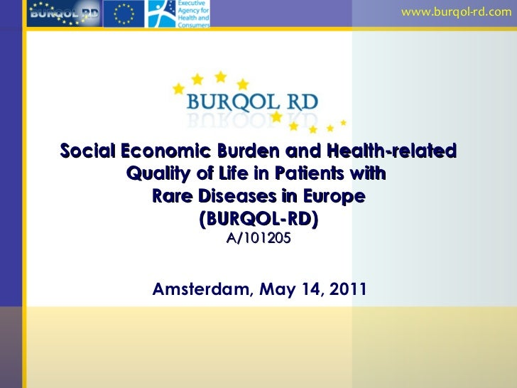 Social Economic Burden and Health-related Quality of Life in Patients with  Rare Diseases in Europe (BURQOL-RD) A/101205 A...