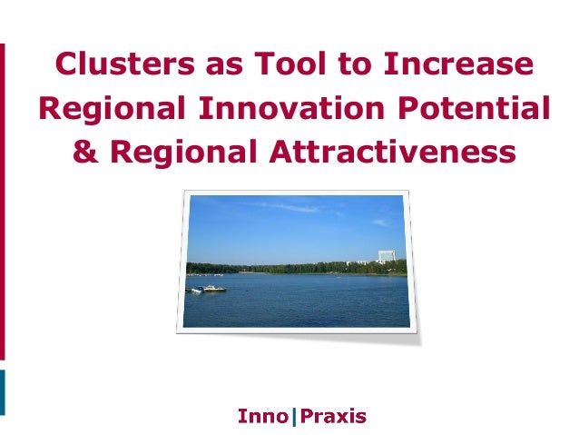 Clusters as tool to increase regional attractiveness