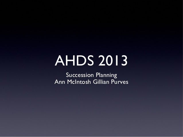 AHDS2013 WS7 Succession Planning