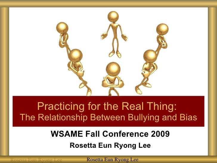 Wsame 2009 Bullying and Bias Workshop