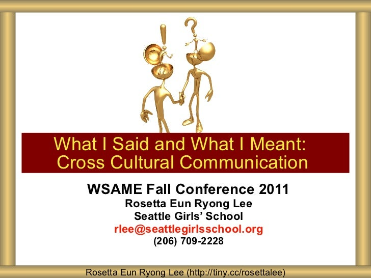 WSAME Fall Conference 2011 Rosetta Eun Ryong Lee Seattle Girls ' School [email_address] (206) 709-2228 What I Said and Wha...