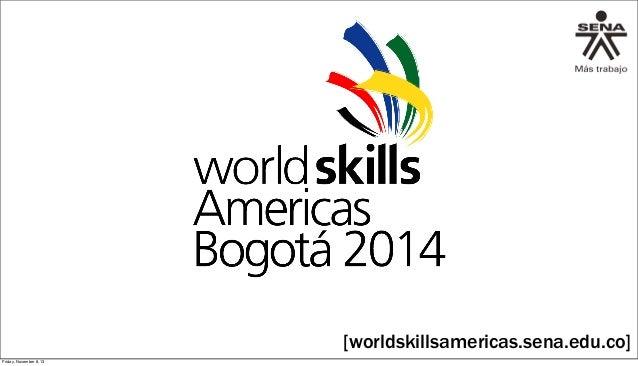 Presentación WorldSkills Américas Bogotá 2014 [SENA}