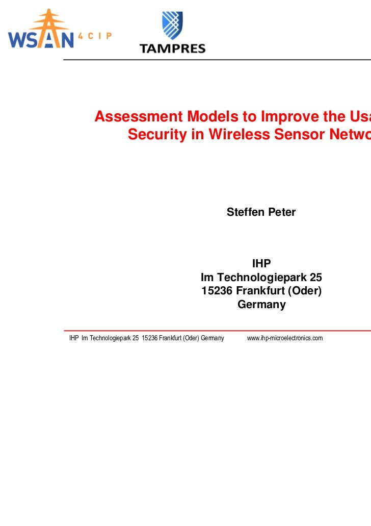 Assessment Models to Improve the Usability of             Security in Wireless Sensor Networks                            ...
