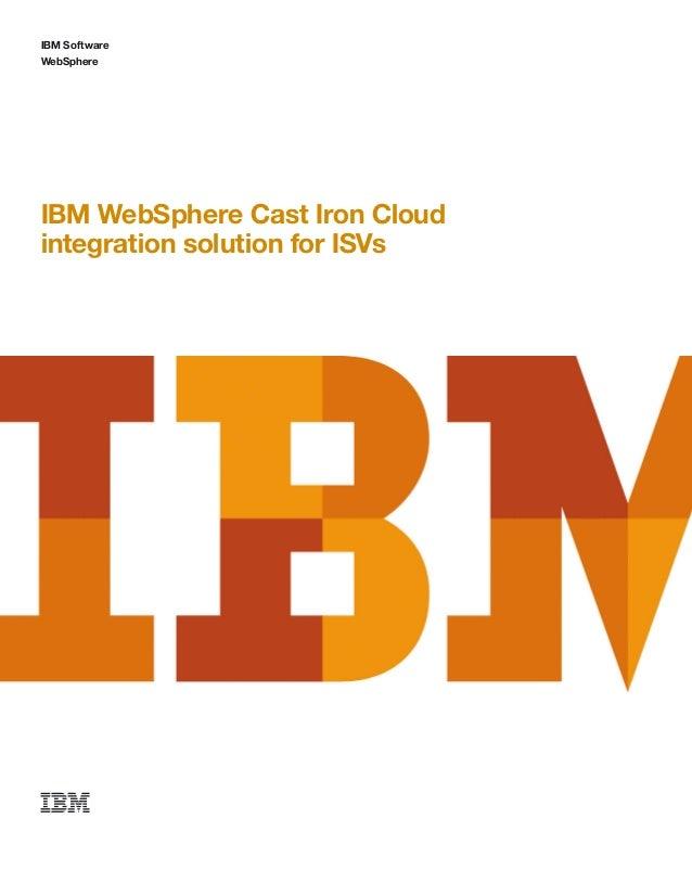 IBM SoftwareWebSphereIBM WebSphere Cast Iron Cloudintegration solution for ISVs