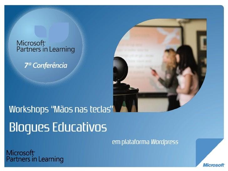 workshop bloguesedu 7ªconf_microsoft