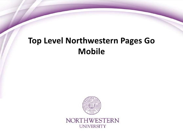 Top Level Northwestern Pages Go             Mobile