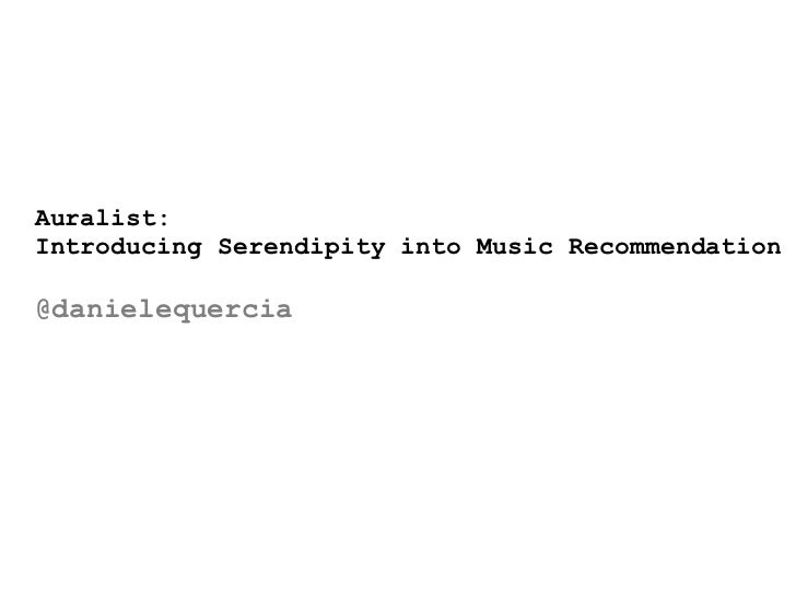 Auralist: Introducing Serendipity into Music Recommendation