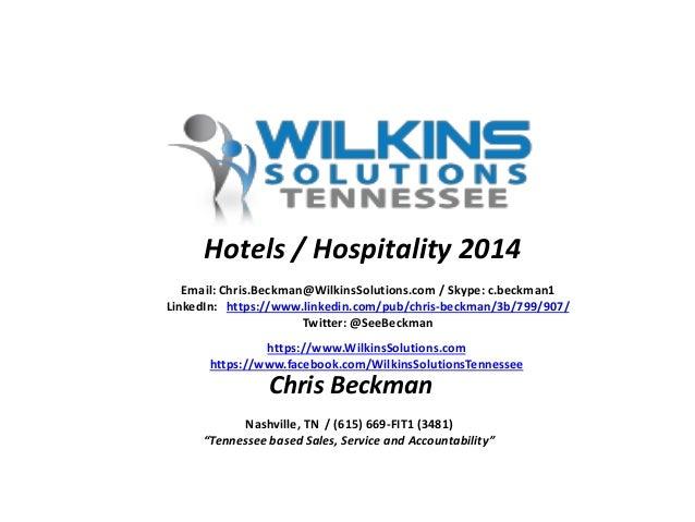 Email: Chris.Beckman@WilkinsSolutions.com / Skype: c.beckman1 LinkedIn: https://www.linkedin.com/pub/chris-beckman/3b/799/...