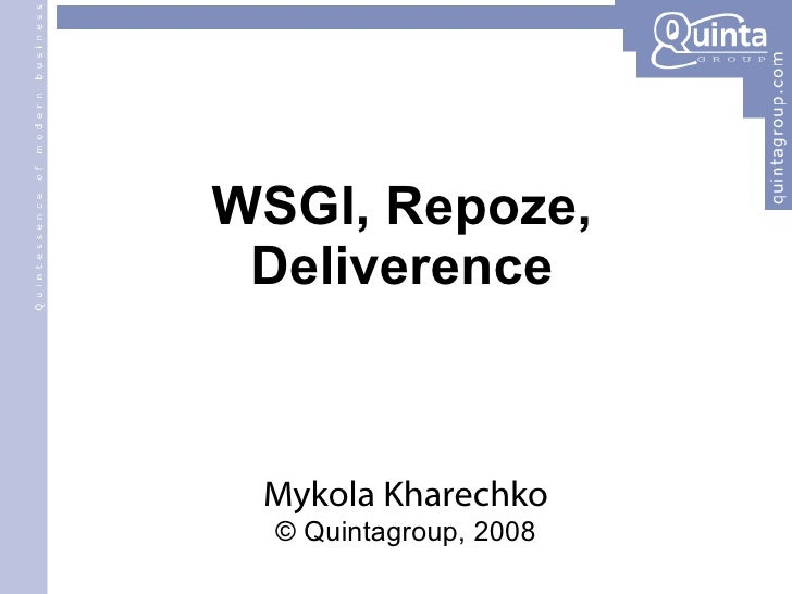 WSGI, Repoze, Deliverence