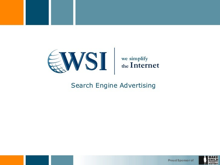Search Engine Advertising  we simplify the  Internet