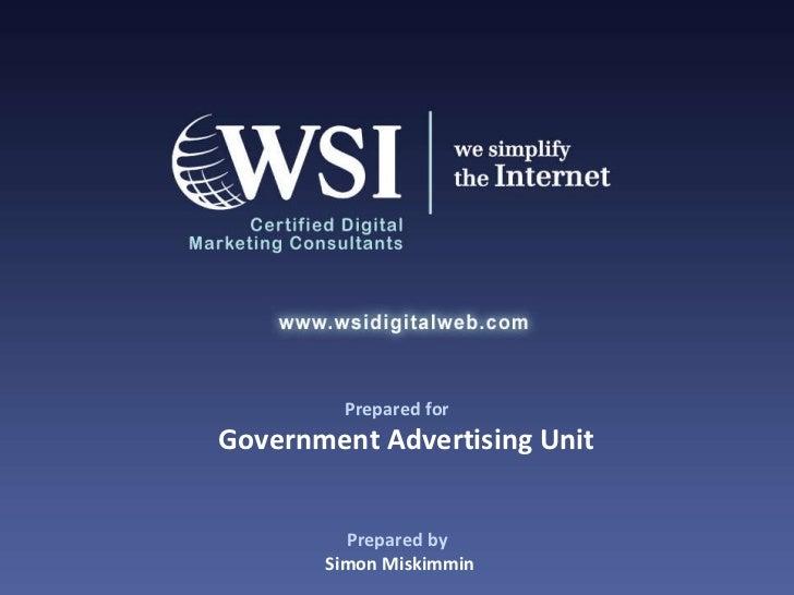 Prepared by Simon Miskimmin Prepared for Government Advertising Unit