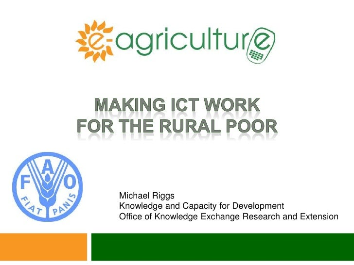 Making ICT Work for the Rural Poor
