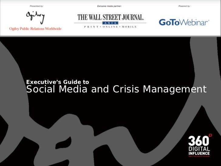 WSJ and Ogilvy: Social Media For Crisis Management 2009