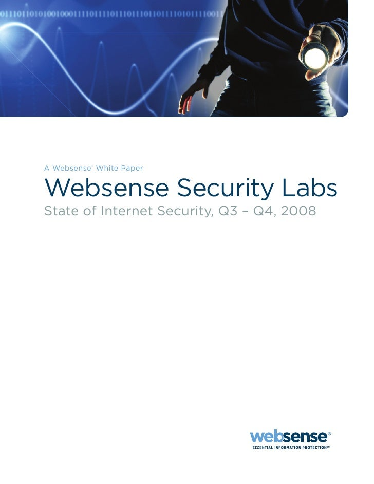 A Websense® White Paper   Websense Security Labs State of Internet Security, Q3 – Q4, 2008