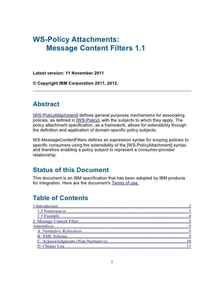 WS-Policy Attachments:  Message Content Filters 1.1Latest version: 11 November 2011© Copyright IBM Corporation 2011, 2012....
