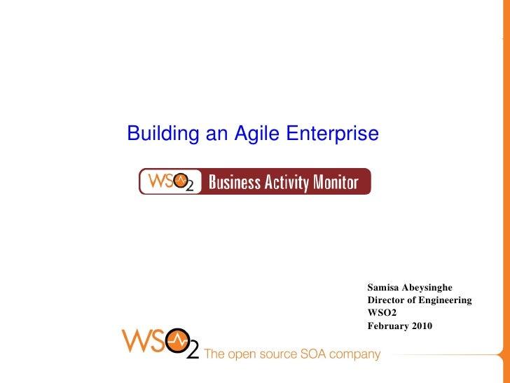 Webinar:Building an Agile Enterprise with Business Activity Monitor