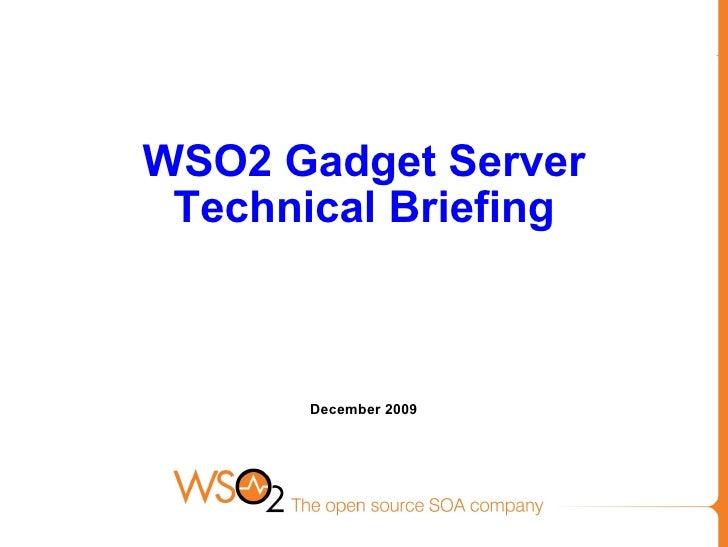 WSO2 Gadget Server Technical Briefing   December 2009