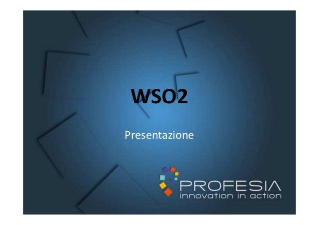 Framework WSo2 orientato ai servizi