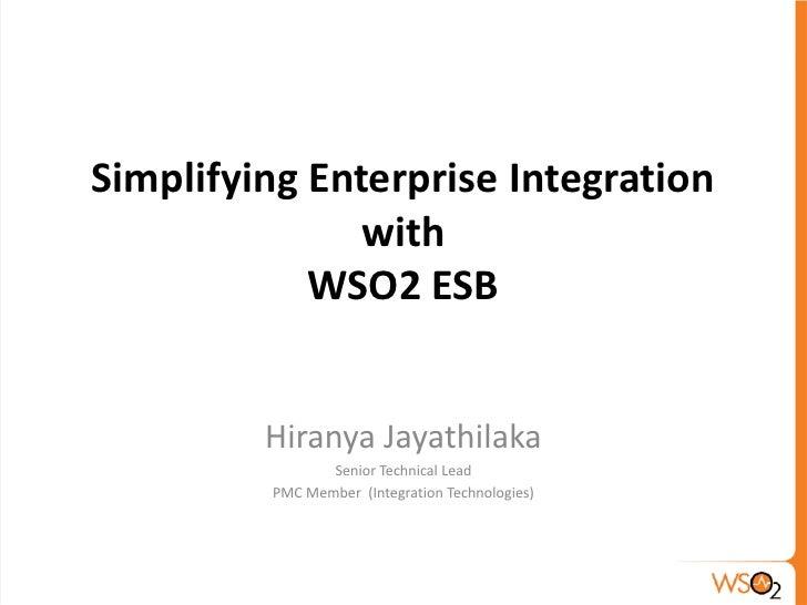 WSO2 Intro Webinar -  Simplifying Enterprise Integration with Configurable WSO2 esb