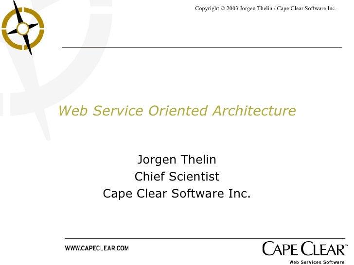 Web Service Oriented Architecture