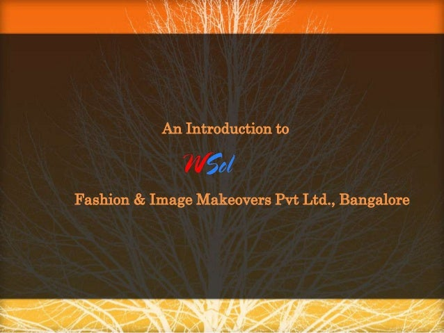 An Introduction to  Fashion & Image Makeovers Pvt Ltd., Bangalore