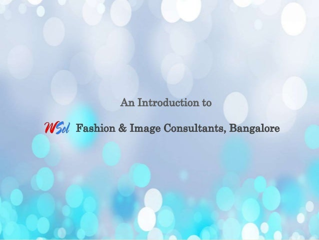 An Introduction to Fashion & Image Consultants, Bangalore