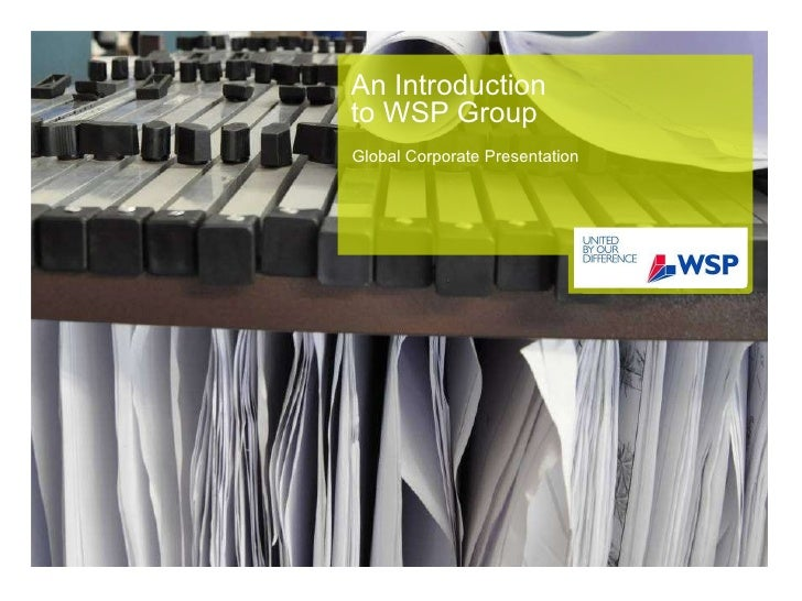 An Introduction to WSP Group Global Corporate Presentation